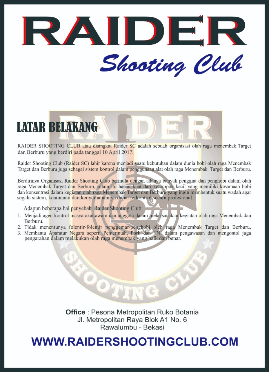 Latar Belakang Raider Shooting Club